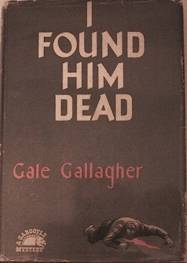 I Found Him Dead Gallagher